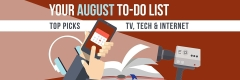 Your August To-Do List