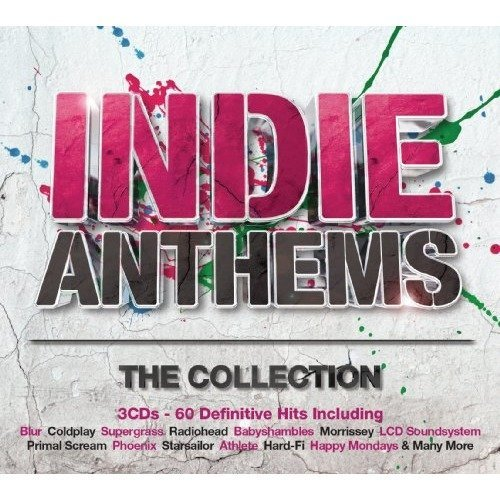 Indie Anthems: The Collection | Compilation CD