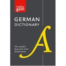 Collins Gem: Collins German Dictionary: 40,000 Words and Phrases in a Mini Format