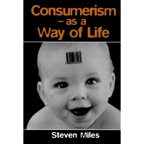 Consumerism-As A Way Of Life