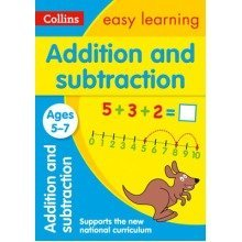Collins Easy Learning Ks1: Addition and Subtraction Ages 5-7