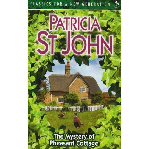 The Mystery of Pheasant Cottage (Classics for a New Generation)