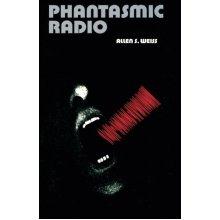 Phantasmic Radio