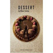 Dessert (Oberon Modern Plays)