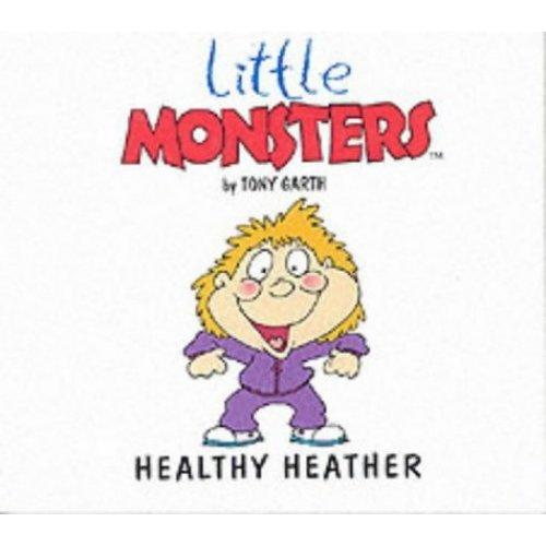 Healthy Heather (Little Monsters)