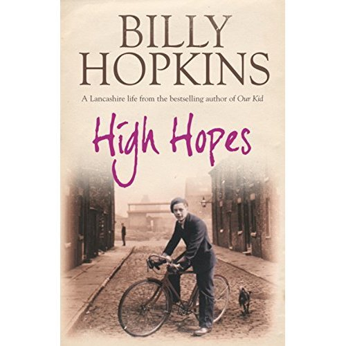 High Hopes (The Hopkins Family Saga, Book 4): An irresistible tale of northern life in the 1940s