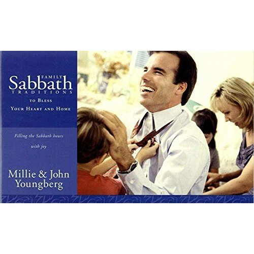 Family Sabbath Traditions: Filling the Sabbath Hours With Joy (Adventist Family Traditions)