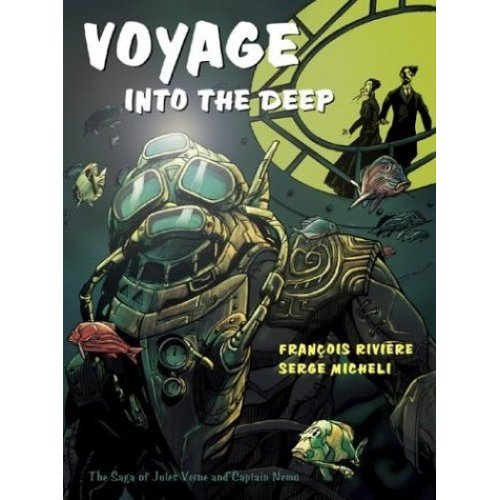 Voyage into the Deep: The Saga of Jules Verne and Captain Nemo