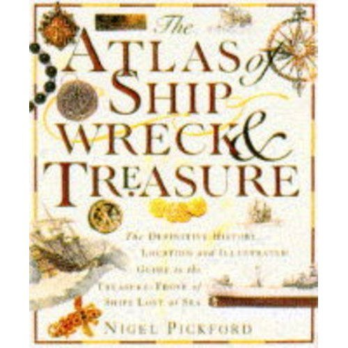 Atlas of Shipwreck and Treasure