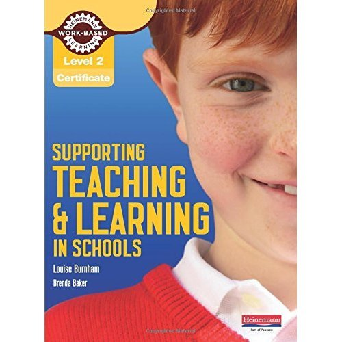 Level 2 Certificate Supporting Teaching and Learning in Schools Candidate Handbook: The Teaching Assistant's Handbook (NVQ/SVQ Supporting Teaching...