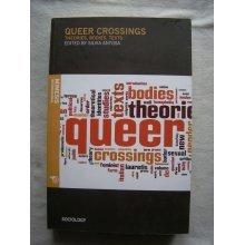 Queer Crossings (Sociology) [Paperback]
