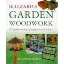 Blizzard's Garden Woodwork: Stylish Outdoor Projects Made Easy