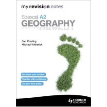 My Revision Notes: Edexcel A2 Geography (MRN)
