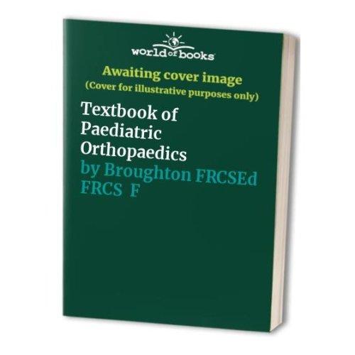 Textbook of Paediatric Orthopaedics