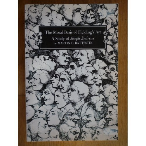 The Moral Basis of Fielding's Art: A Study of Joseph Andrews