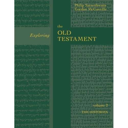 Exploring the Old Testament: The History Volume 2: The History (Vol. 2)