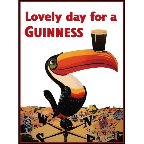 Advertising poster - Lovely Day for a Guinness - High definition printing on stainless steel plate