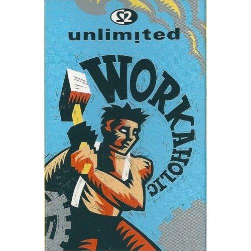 Workaholic [Audio Cassette] 2 Unlimited