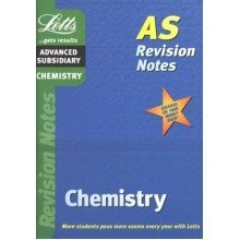 As Revision Notes: Chemistry: As Level Revision Notes (letts As Revision Notes)