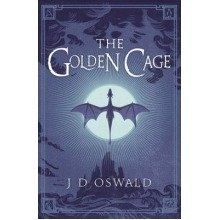 The Golden Cage: the Ballad of Sir Benfro Book 3