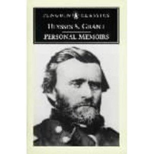 Personal Memoirs of Ulysses S.grant