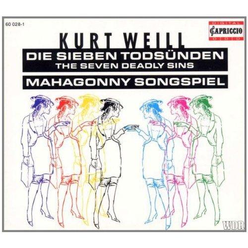 urt Weill - Weill - The Seven Deadly Sins; Mahagonny [CD]