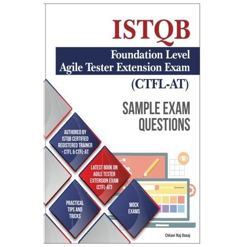 Sample Exam Questions- ISTQB Foundation Level-Agile Tester Extension Exam