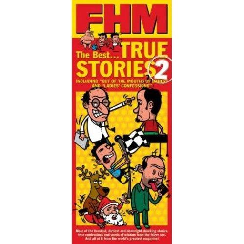 """""""FHM"""" True Stories 2 (Fhm Presents)"""