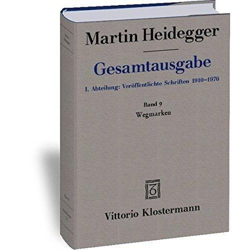 Martin Heidegger, Gesamtausgabe: Wegmarken (1919-1961)