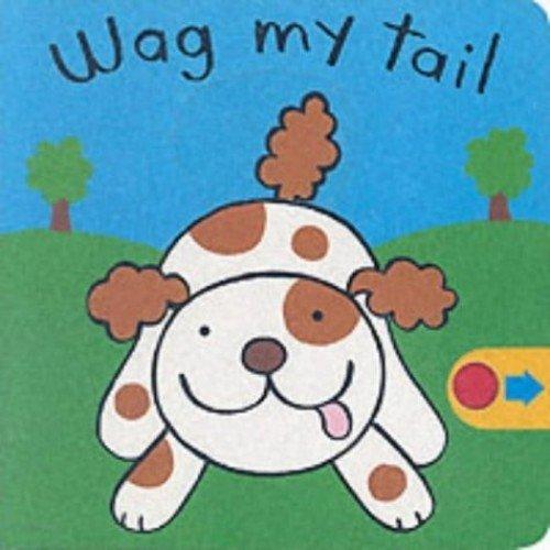Wag My Tail (Wrigglers)