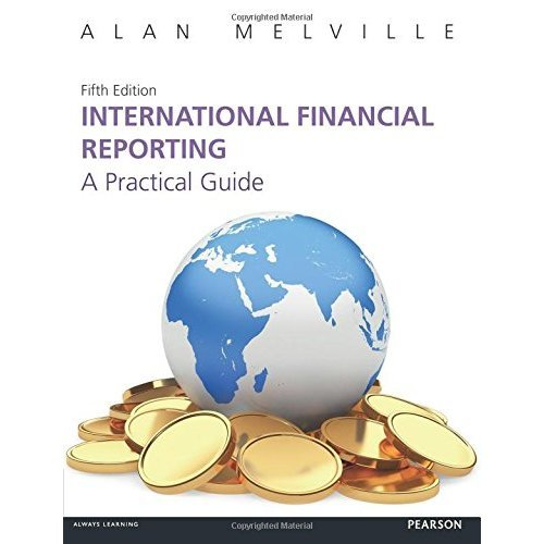 International Financial Reporting:A Practical Guide: A Practical Guide