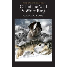 Call of the Wild and White Fang (Wordsworth Classics) (Wadsworth Collection) (Paperback)