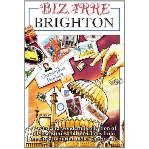 Bizarre Brighton