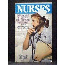 Nurses the inside story of the Nursing Profession