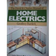 The David and Charles Manual of Home Electrics