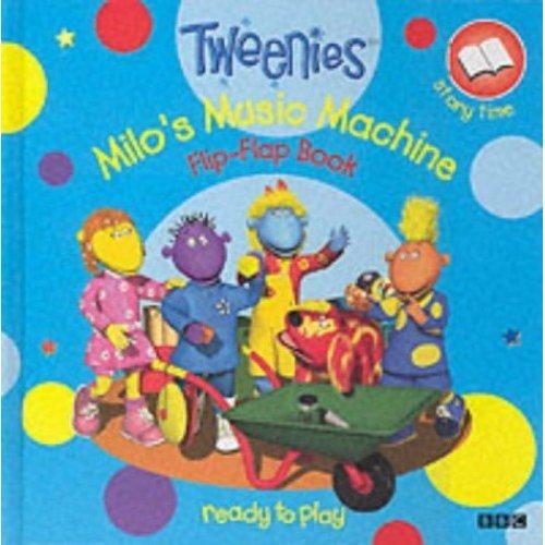 """""""Tweenies"""": Milo's Music Machine Flip-flap book"""