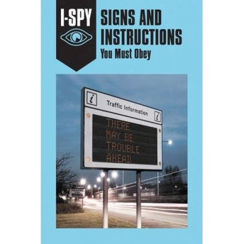I-spy for Grown-ups: I-spy Signs and Instructions: You Must Obey