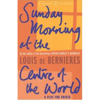 Sunday Morning At The Centre Of The World (A Vintage Original)