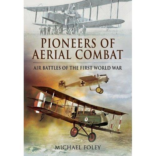 Pioneers of Aerial Combat