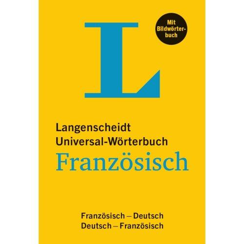 Langenscheidt Universal-Wörterbuch Französisch - mit Bildwörterbuch: Französisch-Deutsch/Deutsch-Französisch