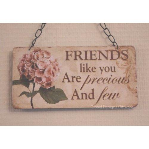 Plaque Friendship Friends Like You Are Precious & Few Hydrangea SG1867