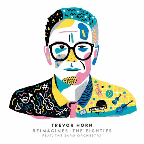 Trevor Horn - Reimagines The Eighties [CD]