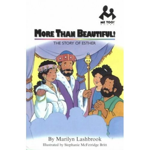 More Than Beautiful!: Esther (Me Too!)