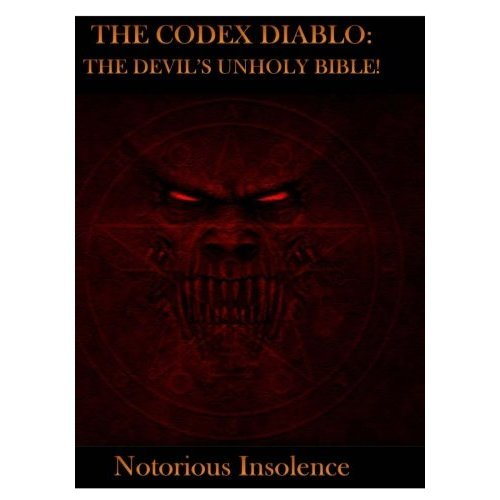 The Codex Diablo: The Devil's Unholy Bible