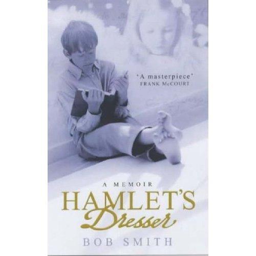 Hamlet's Dresser (Scribner): A Memoir