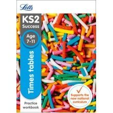 Letts Ks2 Sats Revision Success - New Curriculum: Times Tables Age 7-11 Practice Workbook