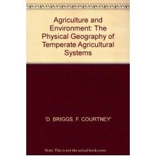Agriculture and Environment: Physical Geography of Temperate Agricultural Systems