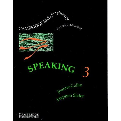 Speaking 3 Student's book: Upper-intermediate: Upper-intermediate Level 3 (Cambridge Skills for Fluency)