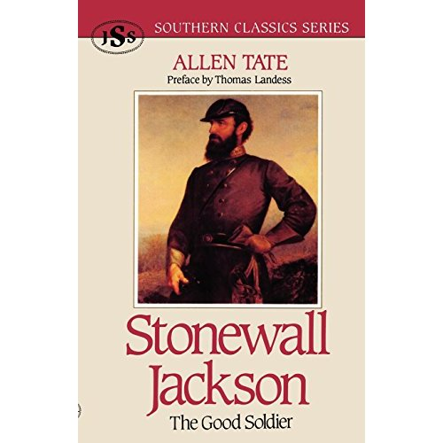 Stonewall Jackson: The Good Soldier (Southern Classics) (Southern Classics Series)