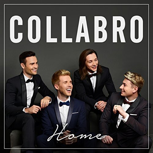 Collabro - Home [CD]
